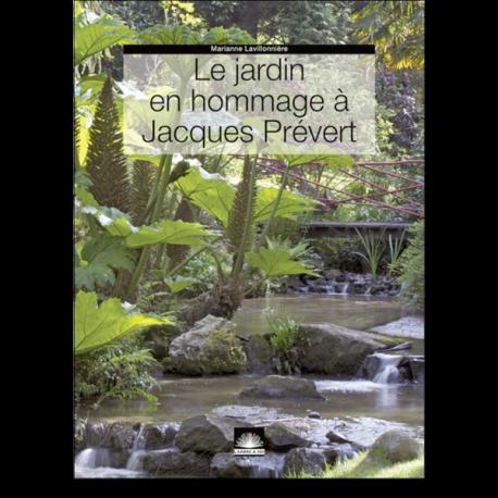 Le jardin en hommage à Jacques Prévert