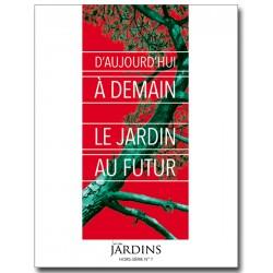 Hors-série n°7 - Le Jardin...